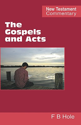 The Gospels and Acts, Hole, Frank Binford
