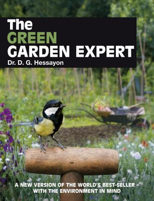 Image for The Green Garden Expert: A New Version of the World's Best-Seller with the Environment in Mind