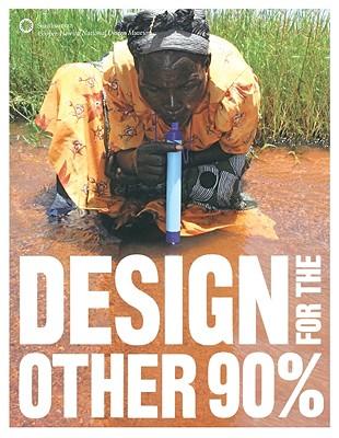 Design for the Other 90%, Cynthia E. Smith