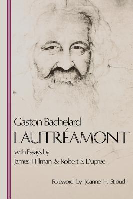 Image for Lautreamont (Bachelard Translations Series)