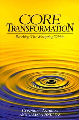 Image for Core Transformation : Reaching the Wellspring Within