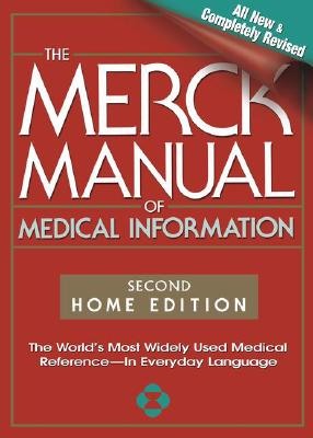 Image for The Merck Manual of Medical Information, Second Edition: The World's Most Widely Used Medical Reference - Now In Everyday Language