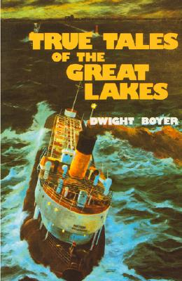 Image for True Tales of the Great Lakes