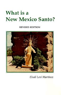 Image for What Is a New Mexico Santo?