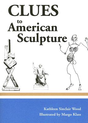 Image for Clues to American Sculpture