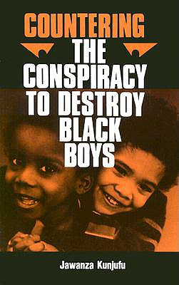 Countering the Conspiracy to Destroy Black Boys, Vol. 1, Kunjufu, Dr. Jawanza