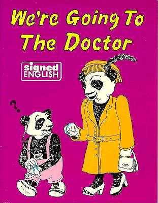 Image for We're Going to the Doctor (Signed English)