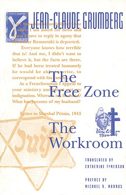 The Free Zone /The Workroom, Grumberg, Jean-Claude; Temerson, Catherine