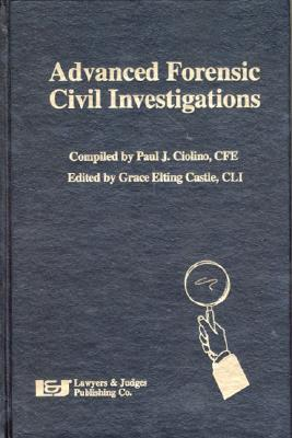 Image for Advanced Forensic Civil Investigations