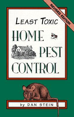 Least Toxic Home Pest Control, Stein, Dan
