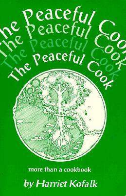 The Peaceful Cook, Kofalk, Harriet; Kolfalk, Harriet