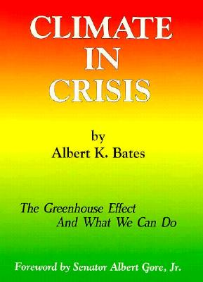 Image for Climate in Crisis: The Greenhouse Effect and What We Can Do