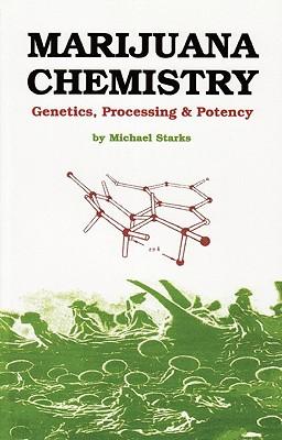 Image for Marijuana Chemistry: Genetics, Processing, Potency