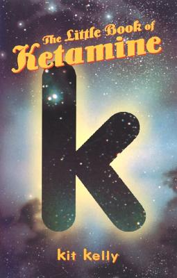 Image for The Little Book of Ketamine (Little Book Series)