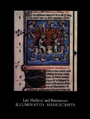 Image for Late Medieval and Renaissance Illuminated Manuscripts: 1350-1522, In the Houghton Library