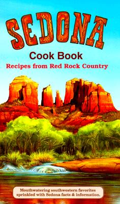 Image for Sedona Cookbook: Recipes from Red Rock Country