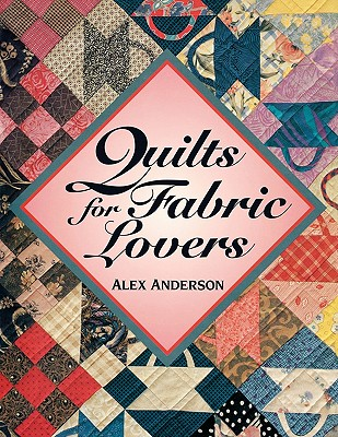 Image for QUILTS FOR FABRIC LOVERS