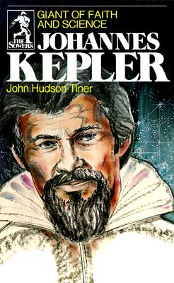 Image for Johannes Kepler: Giant of Faith and Science (Sowers) (Sowers)