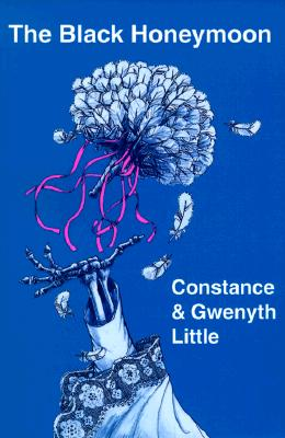 The Black Honeymoon, Little, Constance; Little, Gwenyth