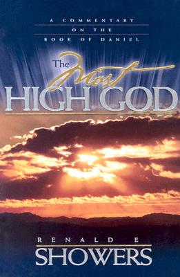 Image for The Most High God: A Commentary on the Book of Daniel