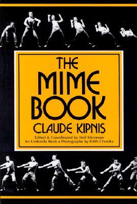 The Mime Book (Umbrella Book), Claude Kipnis