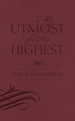 My Utmost for His Highest (Special Edition), Oswald Chambers