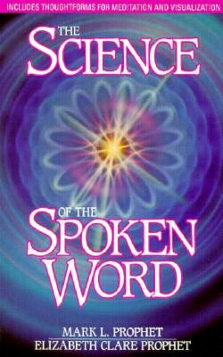 Image for The Science Of The Spoken Word