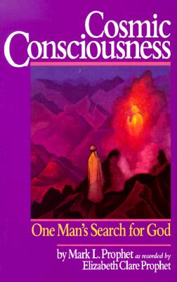 Image for Cosmic Consciousness: The Putting On of the Garmet of the Lord