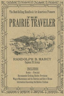 The Prairie Traveler, Marcy, Randoplh B.