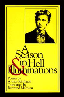 A Season in Hell & Illuminations (New American Translations) (French Edition), Rimbaud, Arthur