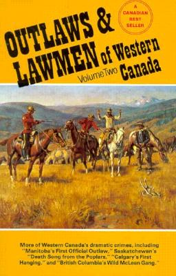 Image for Outlaws & Lawmen of Western Canada, Vol. 2
