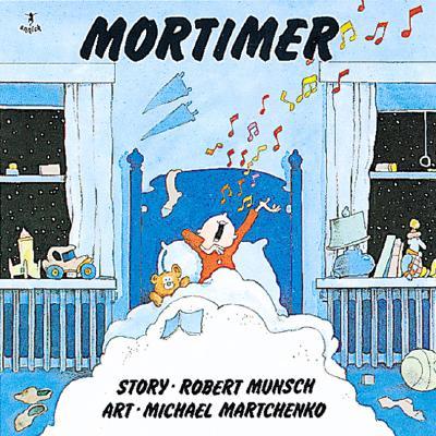 Image for Mortimer (Munsch for Kids)