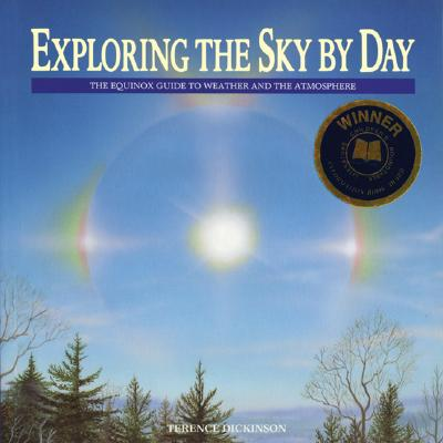 Image for Exploring the Sky by Day: The Equinox Guide to Weather and the Atmosphere