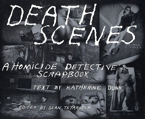 Image for Death Scenes: A Homicide Detective's Scrapbook