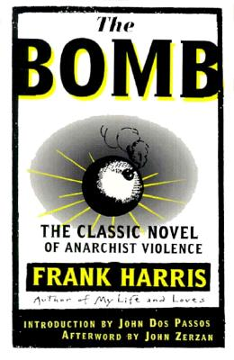 BOMB: The Classic Novel of Anarchist Violence, Harris, Frank