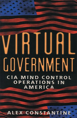 Image for Virtual Government: CIA Mind Control Operations in America