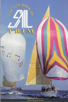 The New Book of Sail Trim, Textor, Ken, (ed.)