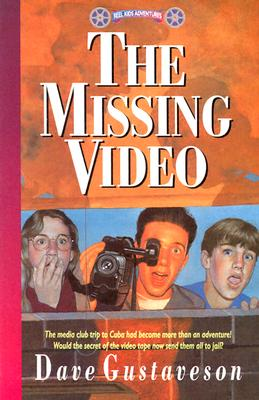 The Missing Video: (Reel Kids International Adventures), Gustaveson, Dave