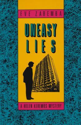 Uneasy Lies, Zaremba, Eve