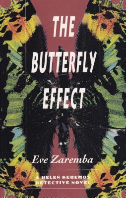 The Butterfly Effect: A Helen Keremos Detective Novel, Zaremba, Eve