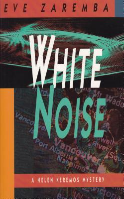 White Noise, Zaremba, Eve