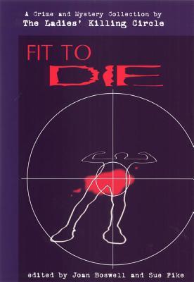 Fit to Die, Circle, Ladies' Killing