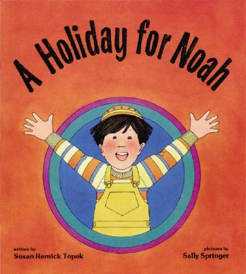 Image for A Holiday for Noah (Shabbat)