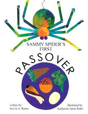"Sammy Spider's First Passover, ""Rouss, Sylvia A."""