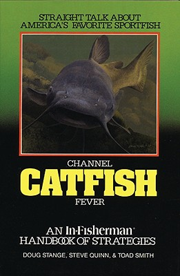 Image for Channel Catfish Fever (In-Fisherman Masterpiece Series)