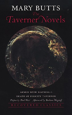 Image for TAVERNER NOVELS, THE ARMED WITH MADNESS & DEATH OF A FELICITY TAVERNER