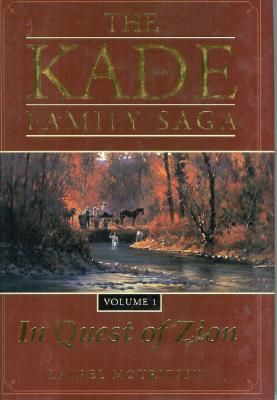 Image for The Kade Family, Vol. 1: The Quest to Zion (Kade Family Saga)