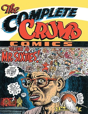 Image for The Complete Crumb Comics Vol. 4: Mr. Sixties!