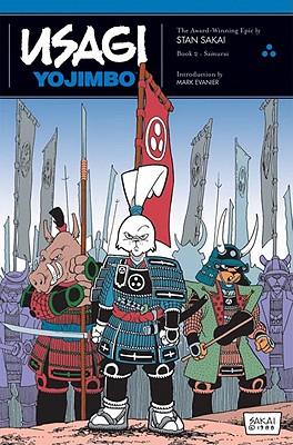 Usagi Yojimbo, Book 2: Samurai, Sakai, Stan; Evanier, Mark [Introduction]
