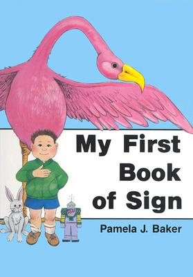 My First Book of Sign, Baker, Pamela